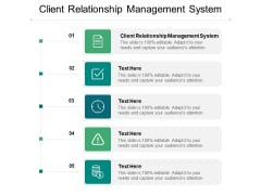 Client Relationship Management System Ppt PowerPoint Presentation Visual Aids Professional Cpb