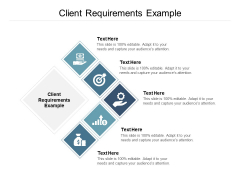 Client Requirements Example Ppt PowerPoint Presentation Layouts Vector