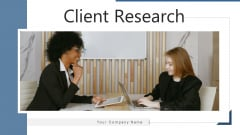 Client Research Value Migration Ppt PowerPoint Presentation Complete Deck With Slides