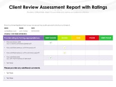 Client Review Assessment Report With Ratings Ppt PowerPoint Presentation Gallery Graphics PDF