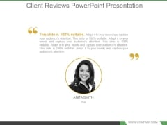 Client Reviews Powerpoint Presentation