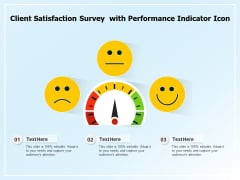 Client Satisfaction Survey With Performance Indicator Icon Ppt PowerPoint Presentation Gallery Backgrounds PDF