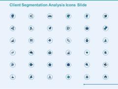 Client Segmentation Analysis Icons Slide Ppt Model Microsoft PDF