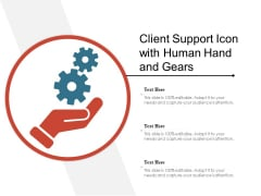 Client Support Icon With Human Hand And Gears Ppt PowerPoint Presentation Portfolio Professional PDF