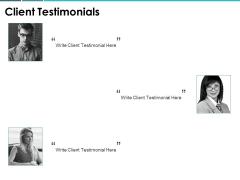 Client Testimonials Communication Ppt PowerPoint Presentation File Portfolio