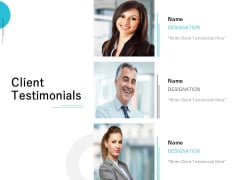 Client Testimonials Communication Ppt PowerPoint Presentation Portfolio Infographic Template