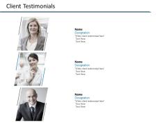 Client Testimonials Communication Ppt PowerPoint Presentation Show Portfolio