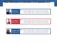 Client Testimonials For Automation Of HR Operation Management Ppt PowerPoint Presentation Model Visuals PDF