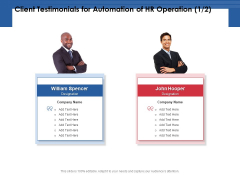 Client Testimonials For Automation Of HR Operation Ppt PowerPoint Presentation Portfolio Design Inspiration PDF