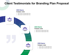 Client Testimonials For Branding Plan Proposal Ppt Inspiration Objects PDF