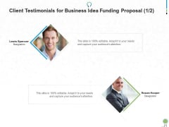 Client Testimonials For Business Idea Funding Proposal Ppt PowerPoint Presentation Model Example Topics