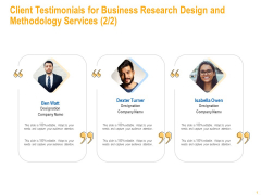 Client Testimonials For Business Research Design And Methodology Services Audience Brochure PDF