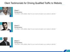 Client Testimonials For Driving Qualified Traffic To Website Ppt PowerPoint Presentation Slides Templates PDF