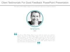 Client Testimonials For Good Feedback Powerpoint Presentation