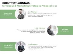 Client Testimonials For Inbound Marketing Strategies Proposal Team Ppt PowerPoint Presentation Infographics Master Slide