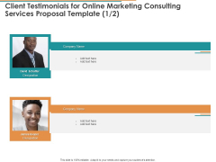 Client Testimonials For Online Marketing Consulting Services Proposal Template Ppt Summary Diagrams PDF