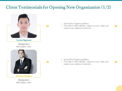 Client Testimonials For Opening New Organization Ppt PowerPoint Presentation Professional Slides PDF