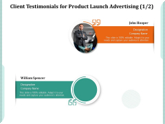 Client Testimonials For Product Launch Advertising Ppt PowerPoint Presentation Icon Layouts PDF
