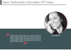 Client Testimonials Information Ppt Ideas