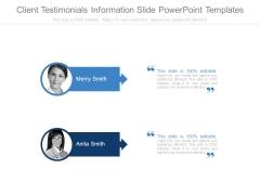 Client Testimonials Information Slide Powerpoint Templates