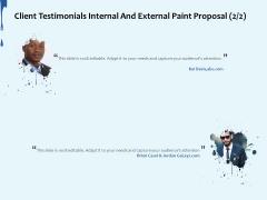 Client Testimonials Internal And External Paint Proposal Audience Ppt Slides Good PDF