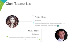 Client Testimonials Template 1 Ppt PowerPoint Presentation Gallery Diagrams