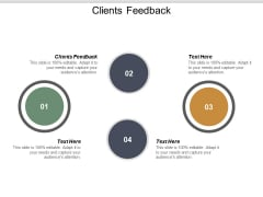 Clients Feedback Ppt PowerPoint Presentation Layouts Themes Cpb