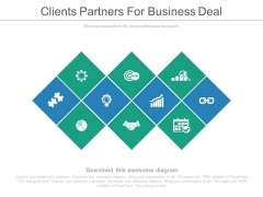 Clients Partners For Business Deal Ppt Slides