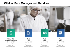 Clinical Data Management Services Ppt PowerPoint Presentation Outline Gridlines Cpb Pdf