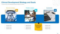 Clinical Development Strategy And Goals Ppt File Layouts PDF