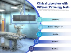 Clinical Laboratory With Different Pathology Tests Ppt PowerPoint Presentation Model Maker PDF
