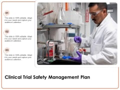 Clinical Trial Safety Management Plan Ppt PowerPoint Presentation File Gridlines PDF