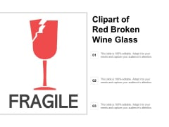 Clipart Of Red Broken Wine Glass Ppt PowerPoint Presentation Icon Visual Aids