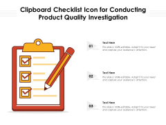 Clipboard Checklist Icon For Conducting Product Quality Investigation Ppt PowerPoint Presentation Gallery Examples PDF