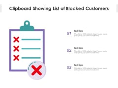 Clipboard Showing List Of Blocked Customers Ppt PowerPoint Presentation Slides Templates PDF