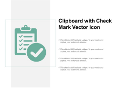 Clipboard With Check Mark Vector Icon Ppt PowerPoint Presentation Ideas Templates