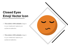 Closed Eyes Emoji Vector Icon Ppt PowerPoint Presentation Gallery Guide PDF