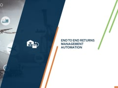 Closed Loop Supply Chain Management End To End Returns Management Automation Ppt Professional PDF