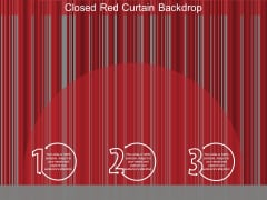 Closed Red Curtain Backdrop Ppt Powerpoint Presentation Outline Layout Ideas