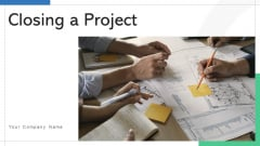 Closing A Project Process Monitoring Ppt PowerPoint Presentation Complete Deck With Slides