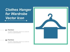 Clothes Hanger For Wardrobe Vector Icon Ppt PowerPoint Presentation Slides Background PDF