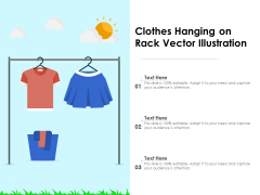 Clothes Hanging On Rack Vector Illustration Ppt PowerPoint Presentation File Ideas PDF