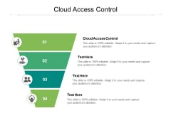 Cloud Access Control Ppt PowerPoint Presentation Icon Cpb Pdf