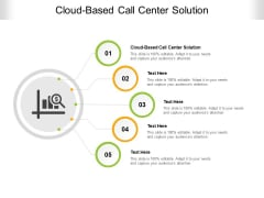 Cloud Based Call Center Solution Ppt PowerPoint Presentation Ideas Topics Cpb Pdf
