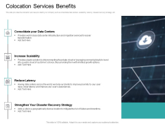 Cloud Based Marketing Colocation Services Benefits Ppt PowerPoint Presentation Pictures Example Topics PDF