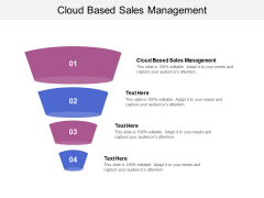Cloud Based Sales Management Ppt PowerPoint Presentation Infographic Template Background Cpb