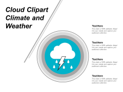 Cloud Clipart Climate And Weather Ppt Powerpoint Presentation Infographic Template Smartart