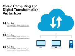 Cloud Computing And Digital Transformation Vector Icon Ppt PowerPoint Presentation Outline Sample PDF