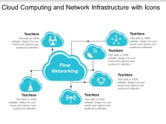 Cloud Computing And Network Infrastructure With Icons Ppt PowerPoint Presentation File Graphics Template