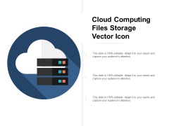 Cloud Computing Files Storage Vector Icon Ppt Powerpoint Presentation Ideas Pictures